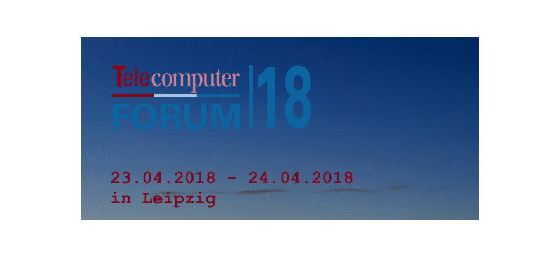 Telecomputer Forum 2018 in Leipzig © Telecomputer GmbH